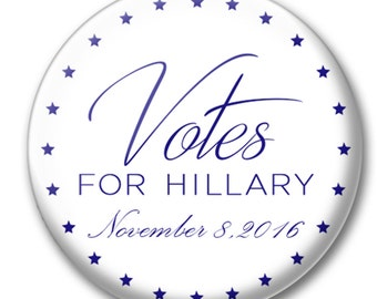 """Votes for Hillary 2016 1.5"""" Button"""