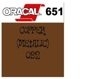 Oracal 651 Vinyl Copper Metallic (092) Adhesive Vinyl - Craft Vinyl - Outdoor Vinyl - Vinyl Sheets - Oracle 651