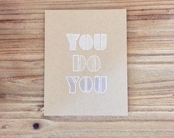 You Do You Blank Inside Card