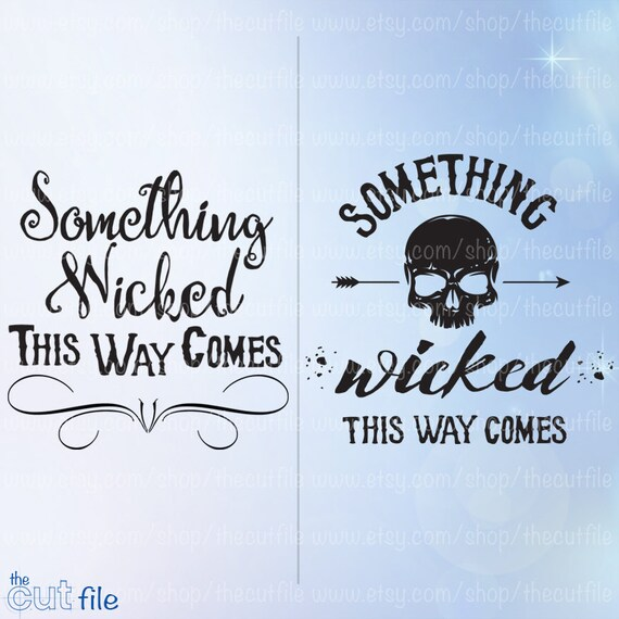 Shakespeare Halloween Quotes: Something Wicked This Way Comes Svg Bundle Halloween Svg