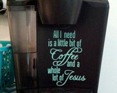 Coffee and Jesus Digital Download SVG Cut File, Vinyl Cutting Design, Home Decor File for Digital Cutting Machines, All I Need, Coffee Cup