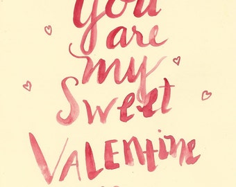 You Are My Sweet Valentine