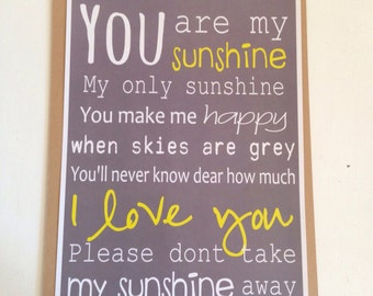 You Are My Sunshine Long Version Print
