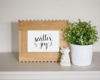 Hand-Lettered Wall Art | Hand-Lettered Art Print | Scatter Joy