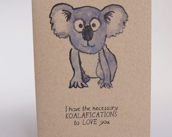 Greeting Card - Koalifications to love you