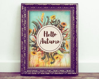 Hello Autumn Printable Wall Art, Autumn Decor, Seasonal Home Decor, Fall Wall Art. Love Art, Nursery Decor, Watercolor Leaves, Typography