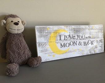 I love you to the moon and back/wood sign/nursery decor/kids room decor/handmade