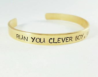Run you clever boy, and remember- bracelet