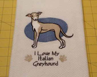 I Love My Italian Greyhound Embroidered Kitchen Hand Towel, Williams Sonoma All Purpose, 100% cotton & Extra Large 20 x 30.