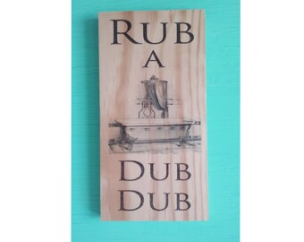 Rustic bathroom wall decor -  Rub a dub dub sign -  Bathroom decor - Rustic bathroom sign - Bathroom wall art - Bathroom sign
