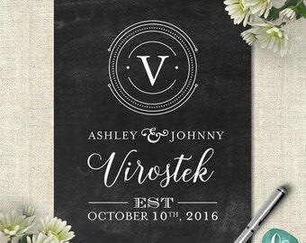 Custom Wedding Printable Signs / Wedding Established Sign Printable Home Decor / Wedding Last Name Sign / Chalkboard Wedding Decorations