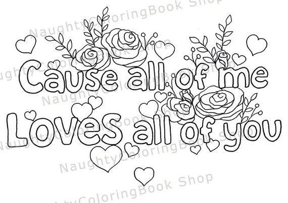 dorm decor all of me loves all of you sign gift for her anniversary gift boyfriend gift song lyric art coloring page art print