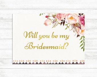 Will you be my bridesmaids Printable Card, Bridesmaid Proposal Card, Gold Floral Wedding Card, Be my Bridesmaid Wedding bridesmaid printable