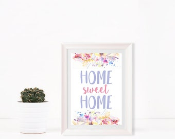 Home Sweet Home print Wall art Home decor Wall decor Art print Inspirational quote Digital Art Instant Download watercolor floral print