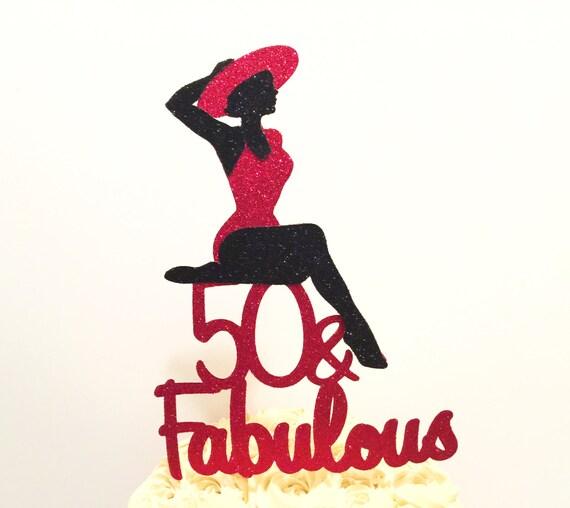 Fabulous 50 Cake Topper: 50 And Fabulous Cake Topper