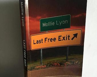 Last Free Exit