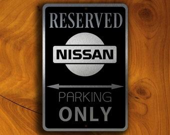 NISSAN RESERVED Parking Sign, NISSAN, Nissan Sign, Nissan Parking, Nissan Garage Sign, Nissan Only Sign, Nissan Reserved, Nissan Car Parking