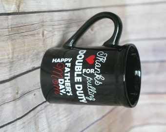Father's Day Gift For Single Mother-Thanks For Pulling Double Duty Happy Father's Day Mom Coffee Cup-Mug