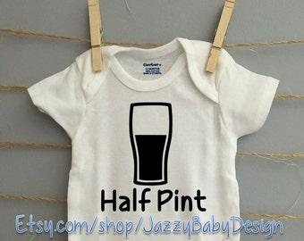 Half Pint - Funny Craft Beer Baby Onsie