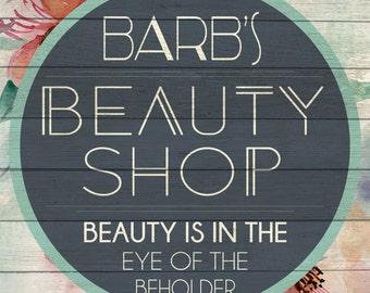 Custom Beauty Shop Sign Digital Download