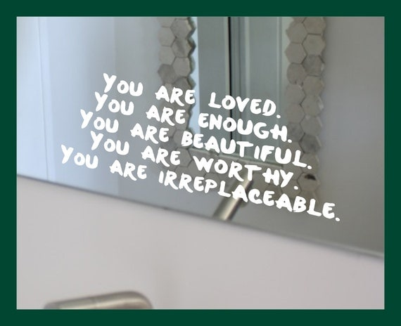 You Are Loved You Are Enough Beautiful Worthy