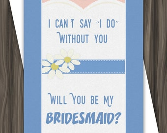 Bridesmaid / Maid of Honor Request - 5x7 - DIGITAL DOWNLOAD