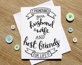 I Pronounce You Husband & Wife A6 card (Free U.K. shipping)