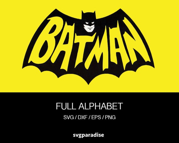 Batman Alphabet Svg Batman Cuttable Svg Svg Eps Dxf