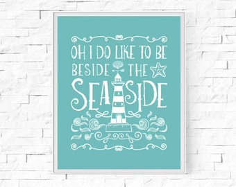 "Printable Beside the Seaside Digital Print - Instant Download - Beach Theme - Home Decor - Wall Art - Typography - Lighthouse - 8""x10"" & A4."