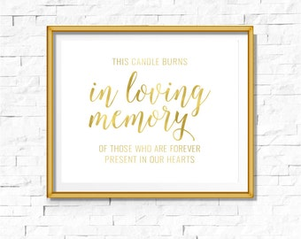 DIY PRINTABLE Gold Remembrance Memorial Sign | Instant Download Wedding Ceremony Reception | Gold Foil Calligraphy Print | Suite | WS1