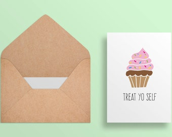 Treat Yo Self - Birthday Cupcake//Happy Birthday Card 5x7 - Funny//Cute - Digital Download// Printable