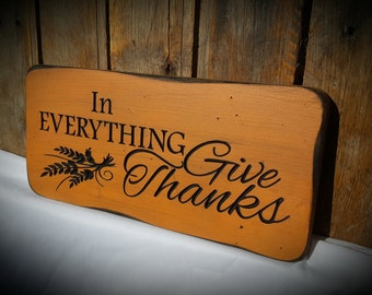 In Everything Give Thanks...Fall plaque