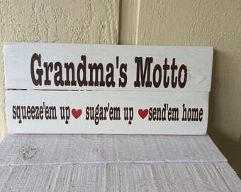 Grandma's motto