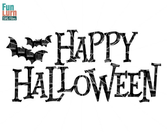 Happy Halloween Svg Bats Sign 31 October Svgpng Dxf