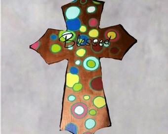 Blessed,  handmade wooden Cross