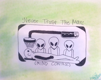 Mind Control // Never Trust the Man