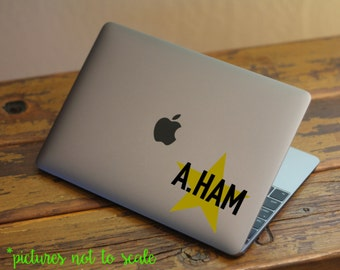 """FREE SHIPPING - 3"""" A.HAM Hamilton Musical Inspired Star quote decal 