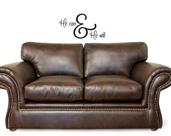 He Can & He Will - Vinyl Wall Decal