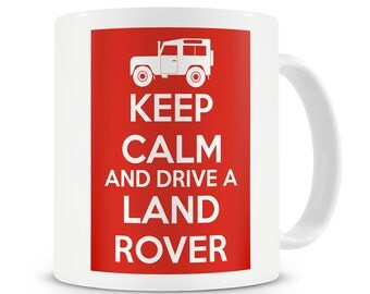 Keep Calm And Drive a Land Rover Mug Defender Gift 4x4 Off Road Present Landy Land Rover Enthusiast Gift Landrover Mug Landrover Gift