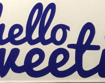 Doctor Who: Hello Sweetie! Decal