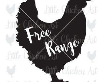 Free Range, Chicken Silhouette, cut file, clip art, graphic, Silhouette Cameo, Cricut, Brother, Scrapbook, ScanNCut, Farm, Fresh, Hen, Chick