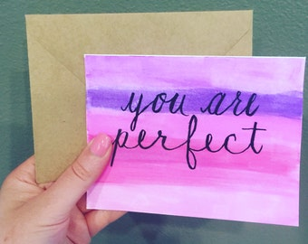 you are perfect note card