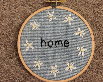"daisies and denim ""home"" embroidery"