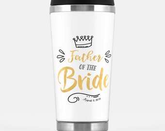 Father of the Bride gift - Travel Tumbler with a wedding date