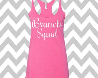 Brunch Squad Tank Top Racerback Bridesmaid Tee Brunch Tank Top Bachelorette Tank Wedding Day Tank Drinking Shirt Funny Workout Tank