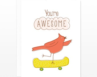 Funny Skateboard Card - You're Awesome Skateboard Bird Greeting Card, Best Friend Card, Encouragement Card, Valentine's Day Card, BFF Card