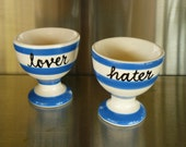 Lover Hater hand painted vintage china egg cups x 2 recycled humor couples breakfast quirky display decor