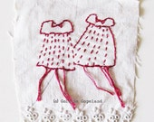 Textile art patch, hand embroidered, stitched cloth, wee dresses