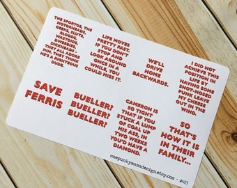 ON SALE Ferris Bueller Movie Quote Stickers for Erin Condren (ID483)