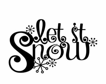 Let it snow removable wall decal